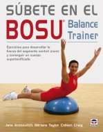 Súbete en el bosu. Balance trainer – ISBN 978-84-7902-756-8. Ediciones Tutor