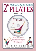 Segundo programa paso a paso de Pilates. Libro + DVD – ISBN 978-84-7902-528-1. Ediciones Tutor