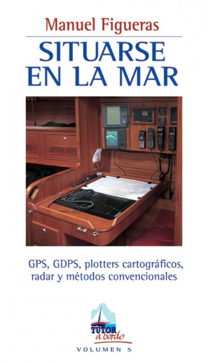 Situarse en la mar – ISBN 978-84-7902-335-5. Ediciones Tutor