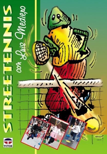 Streetennis con Luis mediero – ISBN 978-84-7902-279-2. Ediciones Tutor