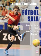 Técnica individual de fútbol sala – ISBN 978-84-7902-789-6. Ediciones Tutor