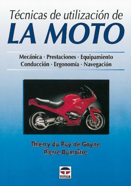 Técnicas de utilización de la moto – ISBN 978-84-7902-265-5. Ediciones Tutor