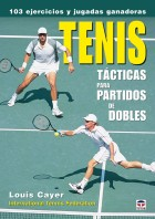 Tenis tácticas para partidos de dobles – ISBN 978-84-7902-682-0. Ediciones Tutor
