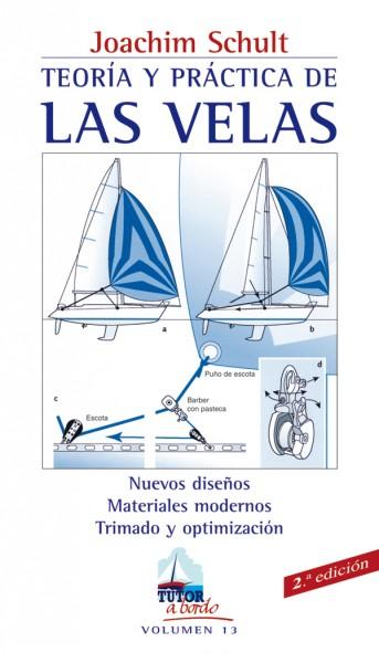 Teoría y práctica de las velas – ISBN 978-84-7902-600-4. Ediciones Tutor