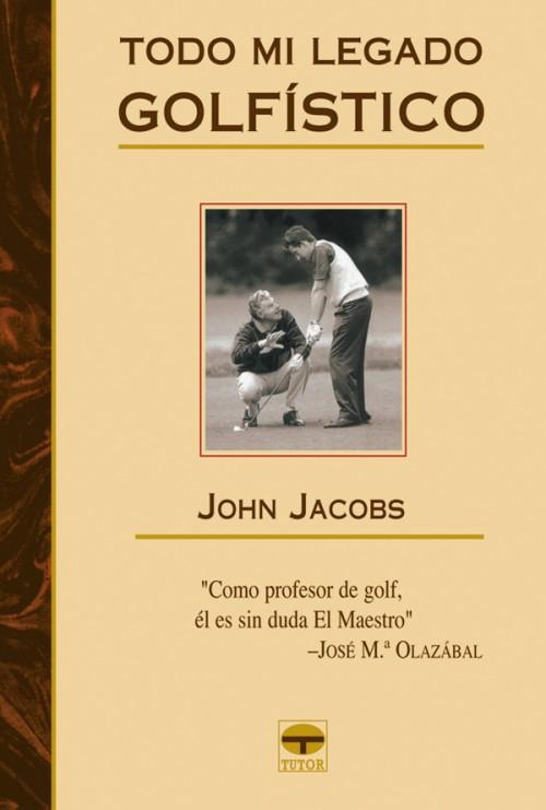 Todo mi legado golfístico – ISBN 978-84-7902-577-9. Ediciones Tutor