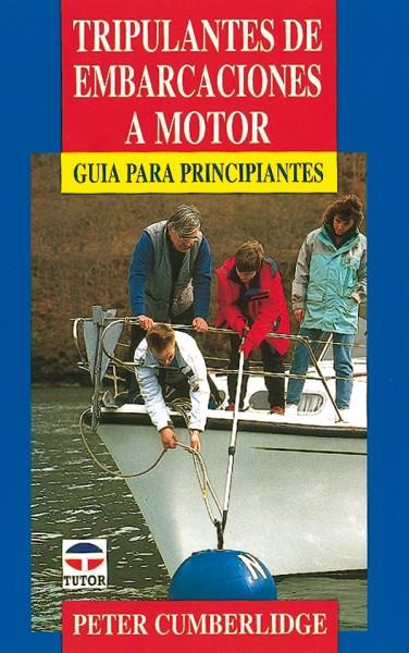 Tripulantes de embarcaciones a motor – ISBN 978-84-7902-127-6. Ediciones Tutor