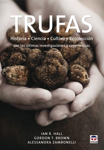 Trufas – ISBN 978-84-7902-776-6. Ediciones Tutor