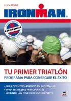 Tu primer triatlón. Programa para conseguir el éxito – ISBN 978-84-7902-872-5. Ediciones Tutor