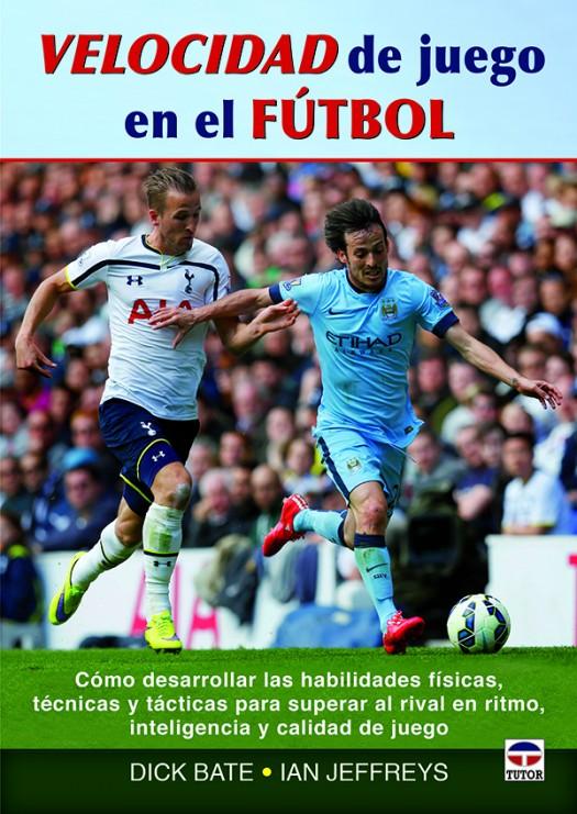 Velocidad de juego en el fútbol – ISBN 978-84-7902-994-4. Ediciones Tutor