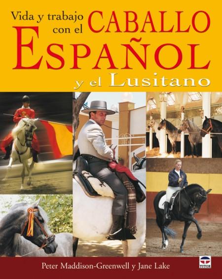 Vida y trabajo con el caballo español y el lusitano – ISBN 978-84-7902-673-8. Ediciones Tutor