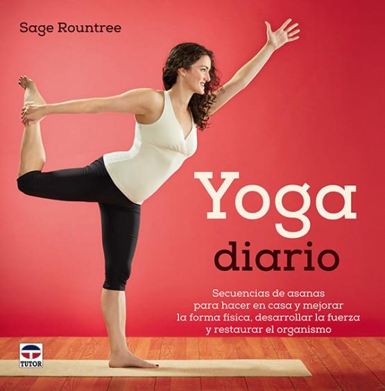Yoga diario – ISBN 978-84-7902-995-1. Ediciones Tutor
