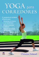 Yoga para corredores – ISBN 978-84-7902-982-1. Ediciones Tutor