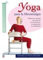 Yoga para la fibromialgia – ISBN 978-84-7902-823-7. Ediciones Tutor