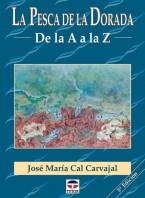 la pesca de la dorada de la a a la z – ISBN 978-84-7902-286-0. Ediciones Tutor