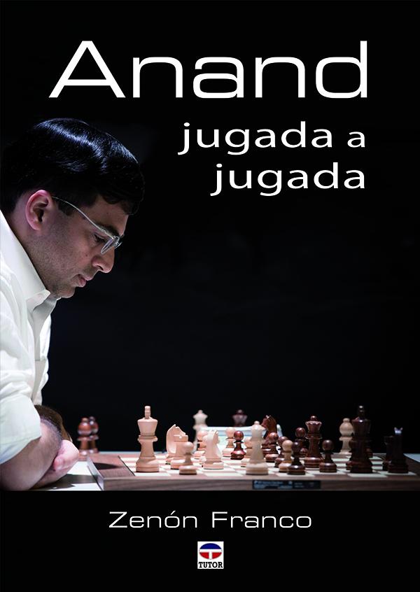 Anand jugada a jugada | Ediciones Tutor