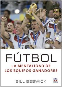 1-futbol-la-mantalidad-de-los-equipos-ganadores-978-84-16676-20-0