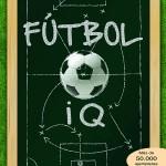 1-Fútbol-IQ.-Recursos-tácticos-y-estrategias-para-jugadores-inteligentes-978-84-16676-29-3