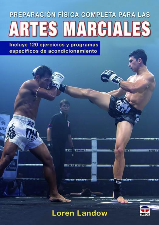 1-Preparación-física-completa-para-las-artes-marciales-978-84-16676-28-6